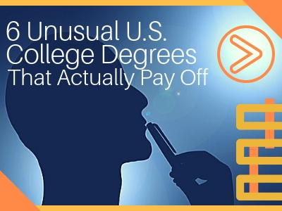 6 Unusual Degrees That Pay Off