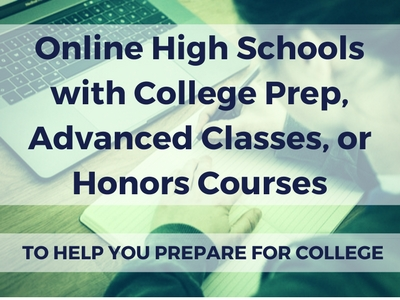 Online High Schools With College Prep, Advanced Classes, Or Honors Courses