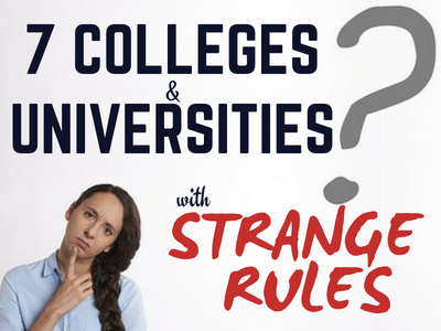 Colleges with Strange Rules