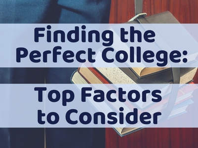 Finding Perfect College Factors to Consider