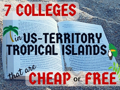 7 Colleges in Tropical Islands