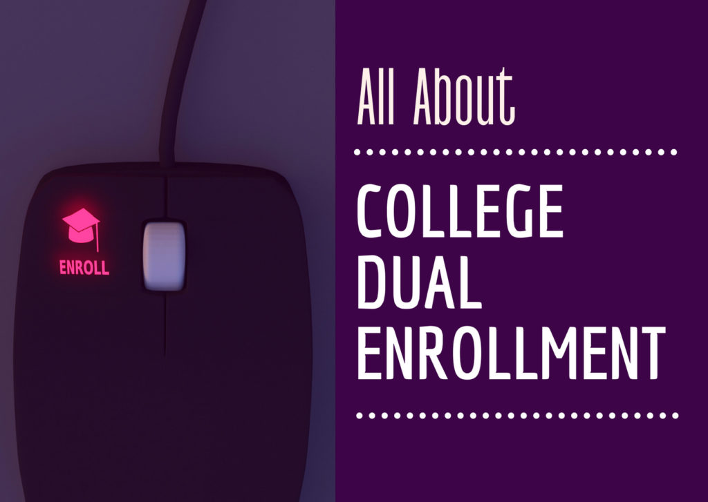 All About College Dual Enrollment