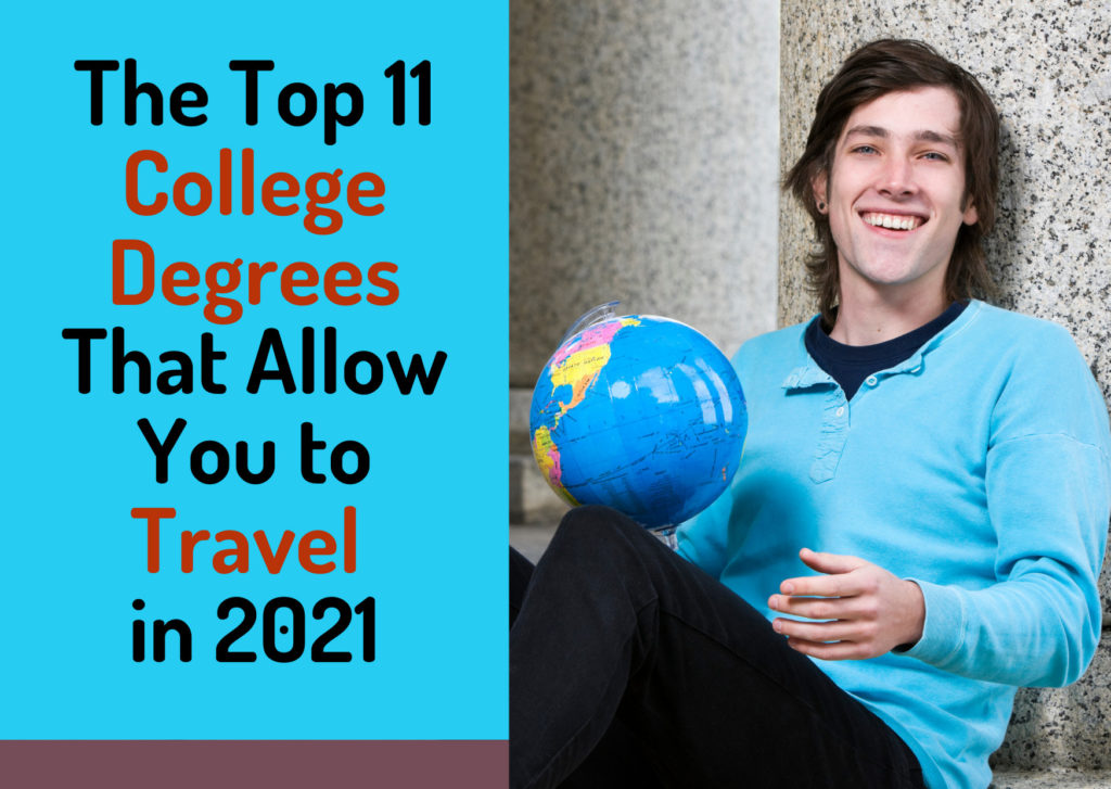 'The Top 11 College Degrees That Allow You to Travel