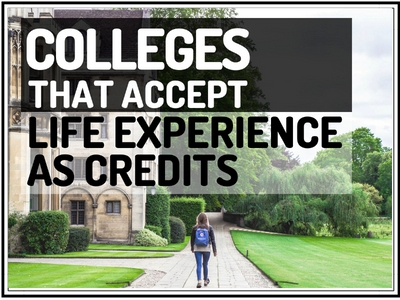 Colleges That Accept Life Experience As Credits