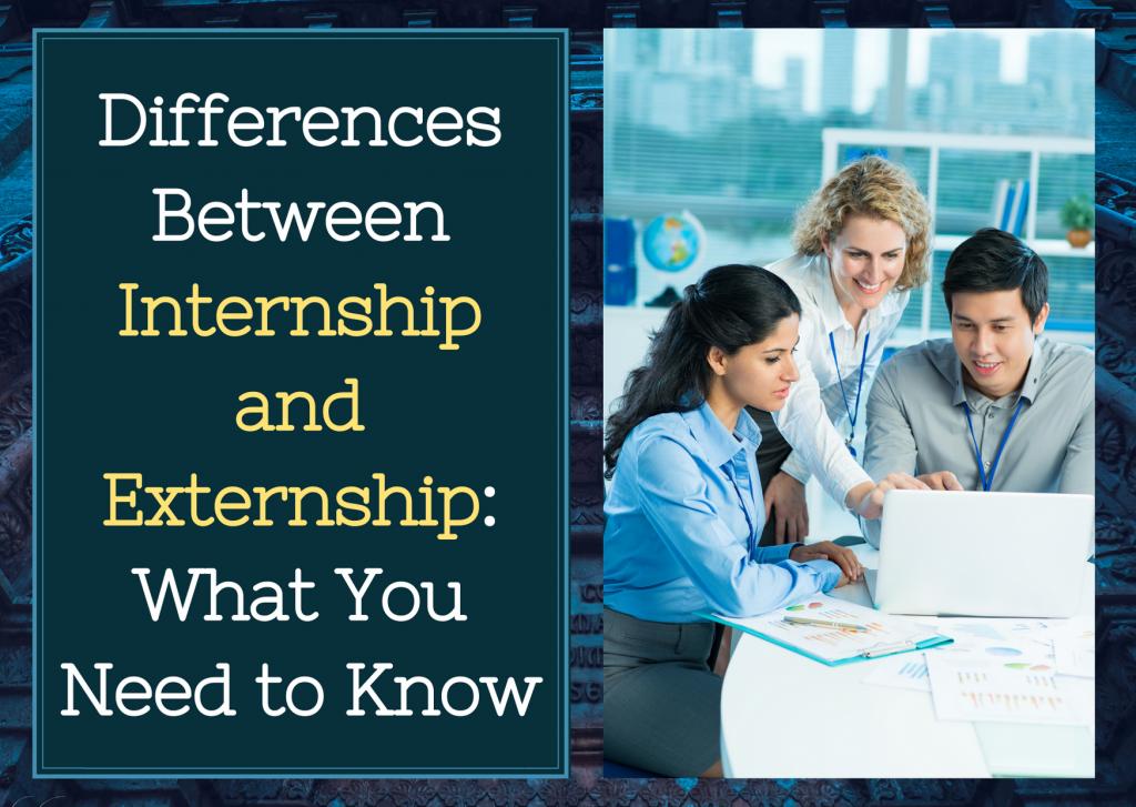 Internship & Externship Differences