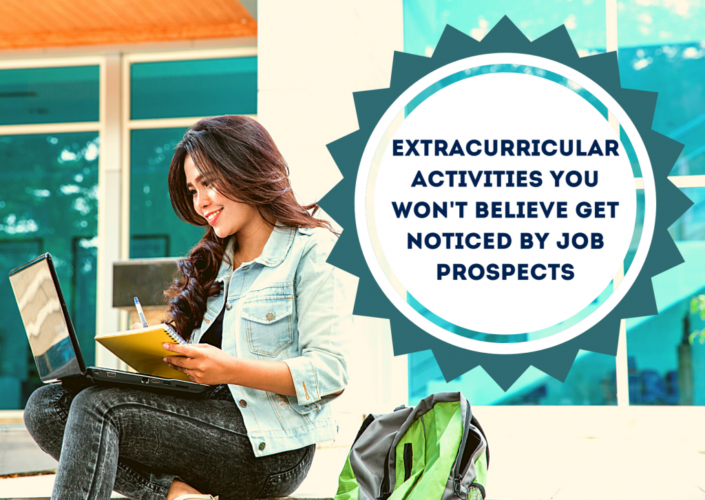 Extracurricular Activities - Noticed by Job Prospects