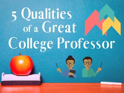 College Prof Qualities