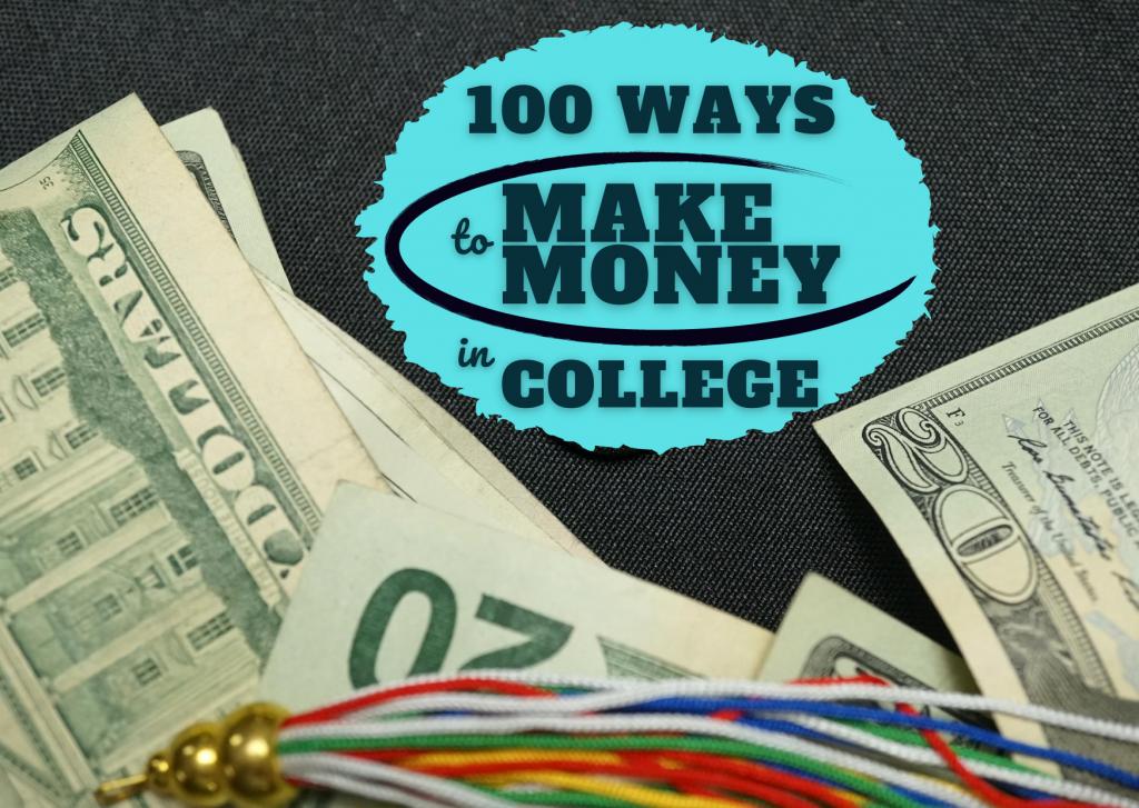 100 Ways Make Money College_FEATURED