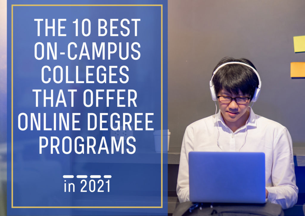 The 10 Best On-Campus Colleges Offering Online Programs - featured