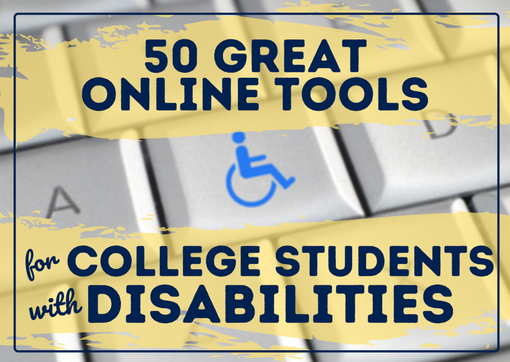 online tools_college students with disabilities