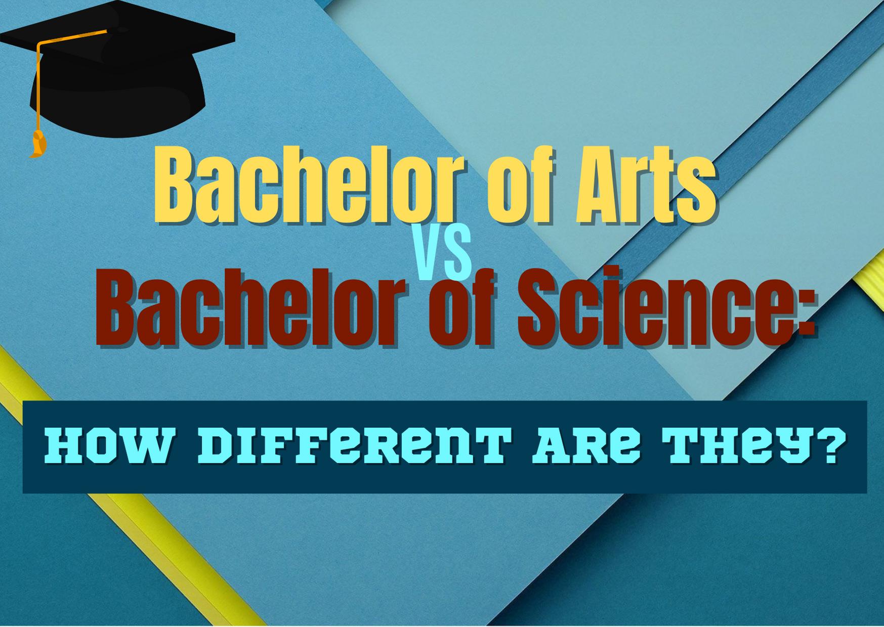 Bachelor Of Science Arts Unterschied
