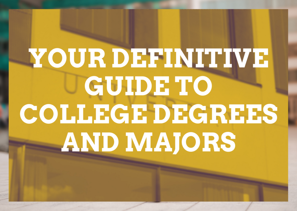 Definitive Guide Degrees and Majors - featured