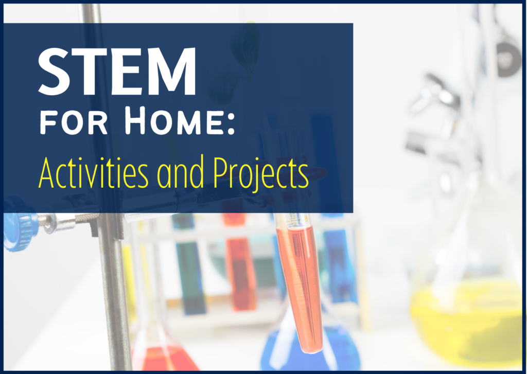 STEM for Home - experiment at home concept image